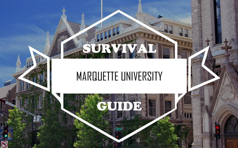 Marquette University - Survival Guide